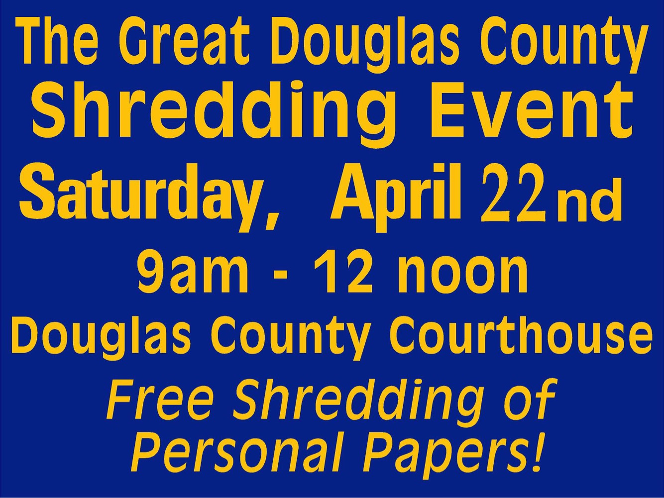The Great Douglas County Shredding Event: Coming Up This April